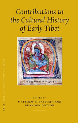 Contributions to the Cultural History of Early Tibet PDF