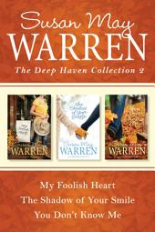 The Deep Haven Collection 2: My Foolish Heart / The Shadow of Your Smile / You Don't Know Me