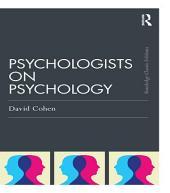 Psychologists on Psychology (Classic Edition)