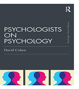 Psychologists on Psychology  Classic Edition  PDF