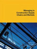 Managing in Construction Supply Chains and Markets PDF