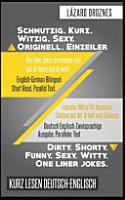 Deutsch Englisch Zweisprachige Ausgabe  Schmutzig  Kurz  Witzig  Sexy  Originell PDF