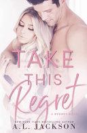 Download Take This Regret Book