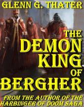 The Demon King of Bergher: Harbinger of Doom