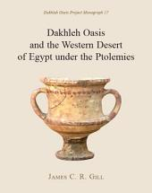 Dakhleh Oasis and the Western Desert of Egypt under the Ptolemies