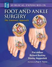 Surgical Exposures in Foot & Ankle Surgery: The Anatomic Approach