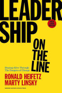Leadership on the Line  with a New Preface by the Authors
