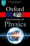 A Dictionary of Physics PDF