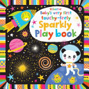 Baby's Very First Touchy-Feely Sparkly Play Book BB