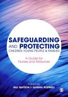 Safeguarding and Protecting Children  Young People and Families PDF