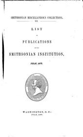 List of Publications of the Smithsonian Institution, July, 1877: Volume 14