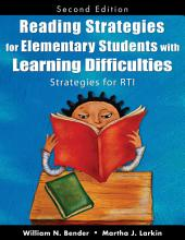 Reading Strategies for Elementary Students With Learning Difficulties: Strategies for RTI, Edition 2