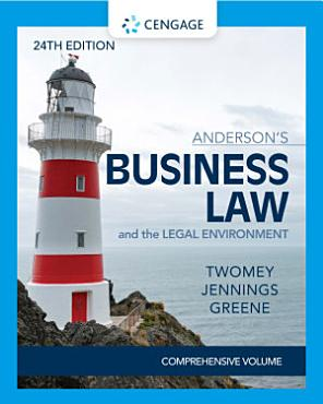 Anderson s Business Law   The Legal Environment   Comprehensive Edition PDF