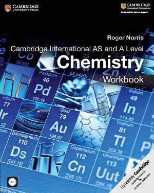 Cambridge International AS and A Level Chemistry Workbook with CD ROM PDF