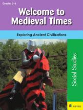 Welcome to Medieval Times: Exploring Ancient Civilizations