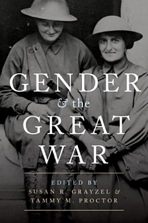 Gender and the Great War PDF