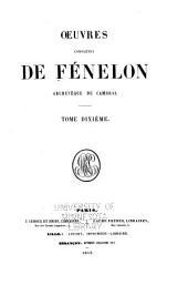 Oeuvres complètes de Fénelon, archev̂eque de Cambrai: Précédées de son histoire littéraire par M. *** [J.E.A. Gosselin], Volume10