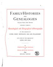 Family Histories and Genealogies: A Series of Genealogical and Biographical Monographs on the Families of MacCurdy, Mitchell, Lord, Lynde, Digby, Newdigate, Hoo, Willoughby, Griswold, Wolcott, Pitkin, Ogden, Johnson, Diodati, Lee and Marvin, and Notes on the Families of Buchanan, Parmelee, Boardman, Lay, Locke, Cole, De Wolf, Drake, Bond and Swayne, Dunbar and Clarke, and a Notice of Chief Justice Morrison Remick Waite. With Twenty-nine Pedigree-charts and Two Charts of Combined Descents, Volume 1, Page 2