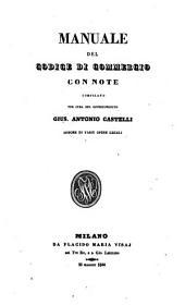 Manuale del codice di commercio con note compilato per cura del giureconsulto Gius. Antonio Castelli