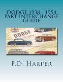 Dodge 1938 - 1954 Part Interchange Guide