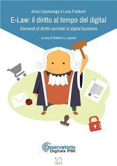 E-Law: il diritto al tempo del digital - Elementi di diritto correlati al digital business