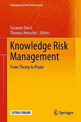 Knowledge Risk Management