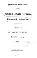 Annual Session of the Indiana State Grange  Patrons of Husbandry PDF