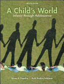 A Child s World  Infancy Through Adolescence