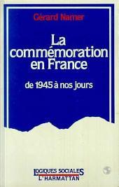 La commémoration en France, de 1945 à nos jours