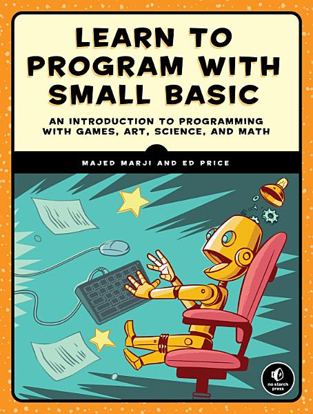 Download Learn to Program with Small Basic Book