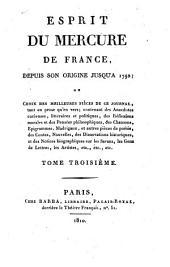 Esprit du Mercure de France: depuis son origine jusqu'à 1792, ou choix des meilleures pièces de ce journal, tant en prose qu'en vers