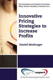 Innovative Pricing Strategies to Increase Profi ts