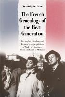 The French Genealogy of the Beat Generation PDF