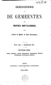 Arrondissement Gent. 7: Vinkt, Vosselare, Vurste, Waarschoot, Wachtebeke, Winkel, Wondelgem, Wontergem, Zaffelare: Volume 7