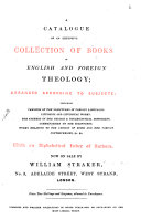 A Catalogue of an Extensive Collection of Books in English and Foreign Theology PDF