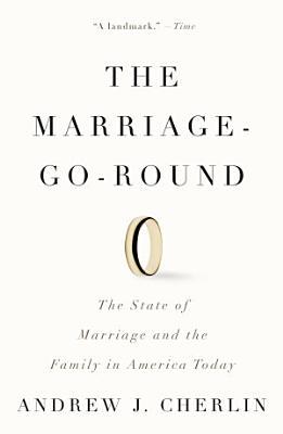 The Marriage Go Round