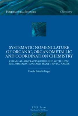 Systematic Nomenclature of Organic  Organometallic and Coordination Chemistry PDF