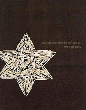 Abstraction and the Holocaust PDF