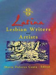 Latina Lesbian Writers and Artists PDF