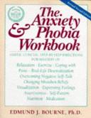 The Anxiety   Phobia Workbook PDF