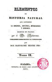 Elementos de Historia Natural que contienen la Zoología,Botánica,Mineralogía y Geología