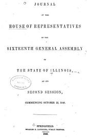 Journal of the House of Representatives of the Sixteenth General Assembly of the State of Illinois at Its Second Session, Commencing October 22, 1849