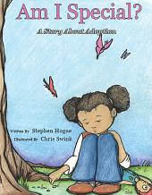 Am I Special?: A Story About Adoption