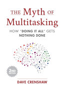 The Myth Of Multitasking Second Edition Book PDF