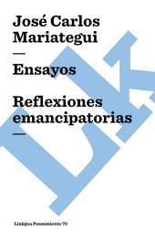 Ensayos. Reflexiones emancipatorias