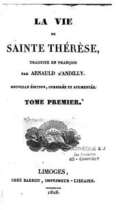 La vie de Sainte Thérèse