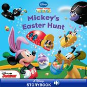 Mickey Mouse Clubhouse: Mickey's Easter Hunt: A Disney Read Along