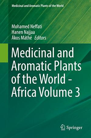 Medicinal and Aromatic Plants of the World   Africa PDF