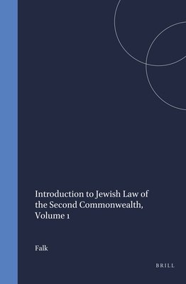 Introduction to Jewish law of the second Commonwealth. 1 (1971)