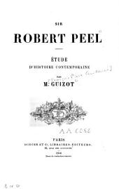 Sir Robert Peel: étude d'historique contemporaine